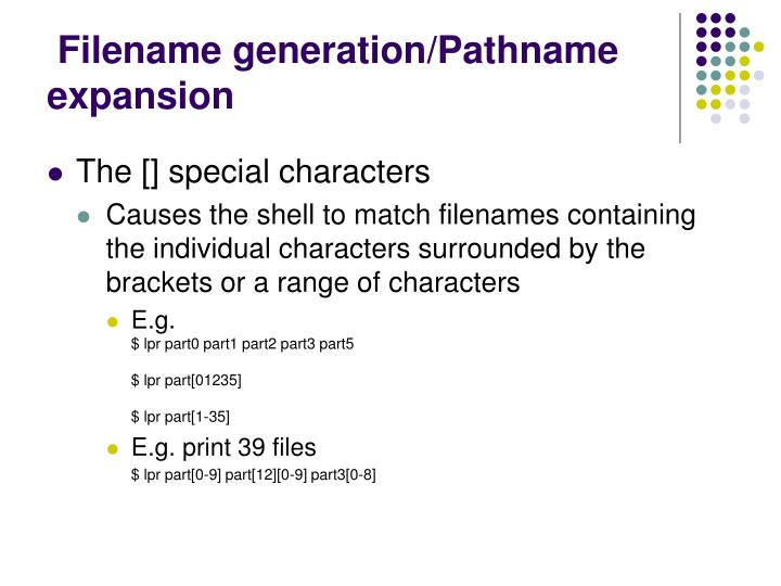 Filename generation/Pathname expansion