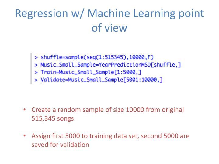 Regression w/ Machine Learning point of view