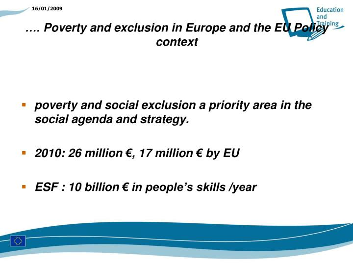 Poverty and exclusion in europe and the eu policy context