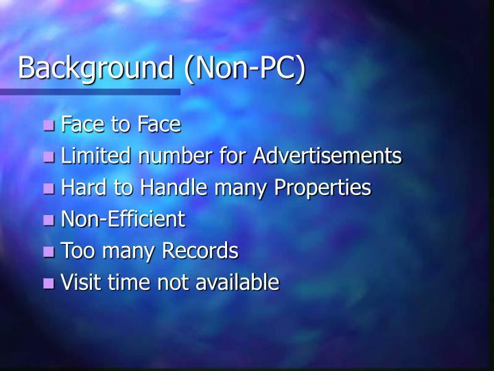 Background (Non-PC)