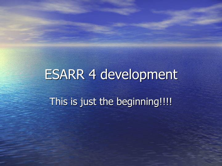 ESARR 4 development