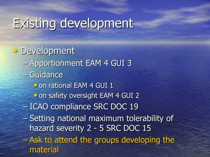 Existing development