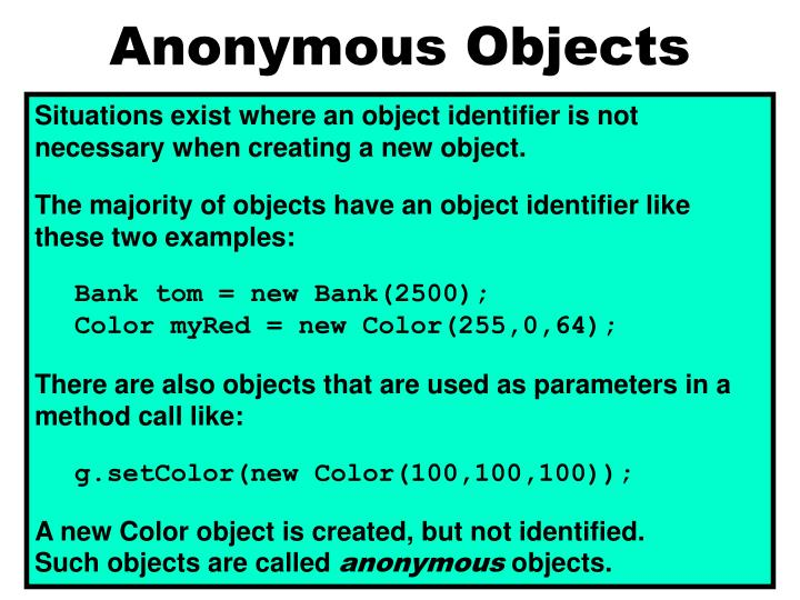 Anonymous Objects