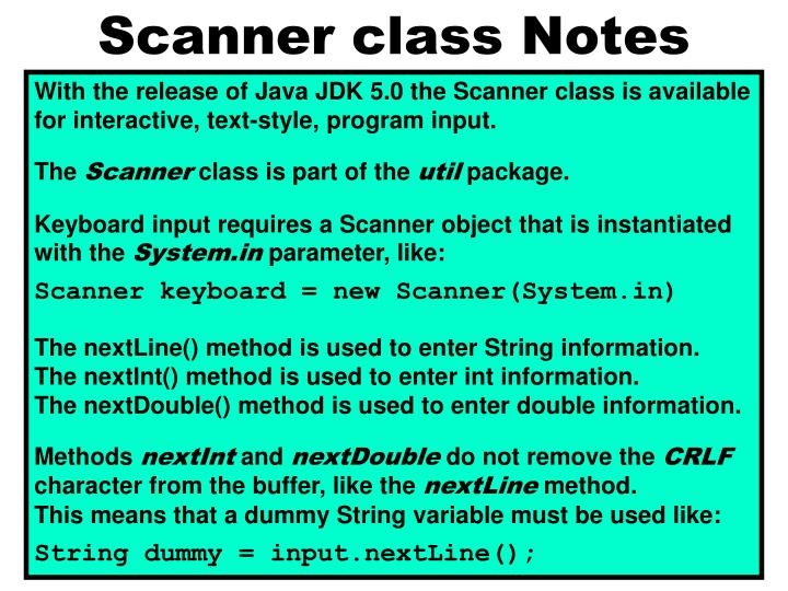 Scanner class Notes