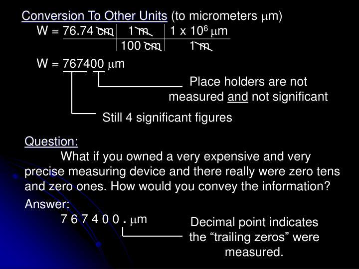 W = 76.74 cm    1 m      1 x 10
