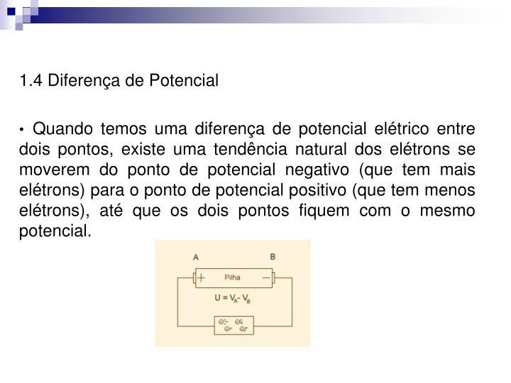 1.4 Diferença de Potencial
