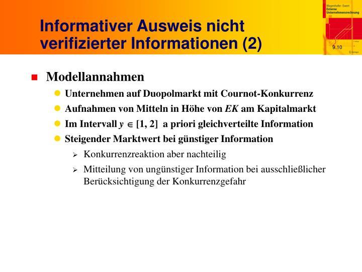 Informativer Ausweis nicht verifizierter Informationen (2)