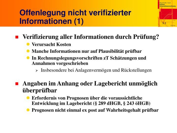 Offenlegung nicht verifizierter Informationen (1)