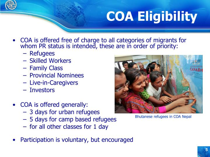 COA is offered free of charge to all categories of migrants for whom PR status is intended, these are in order of priority: