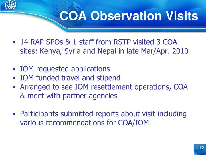 14 RAP SPOs & 1 staff from RSTP visited 3 COA sites: Kenya, Syria and Nepal in late Mar/Apr. 2010