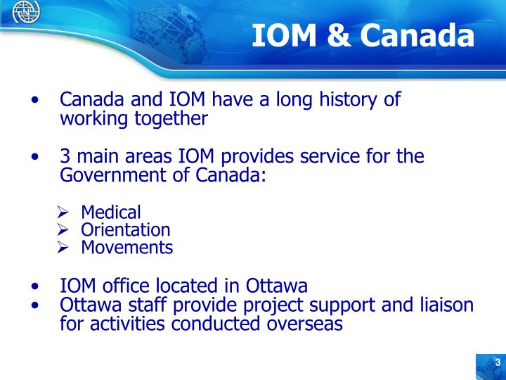 Canada and IOM have a long history of working together