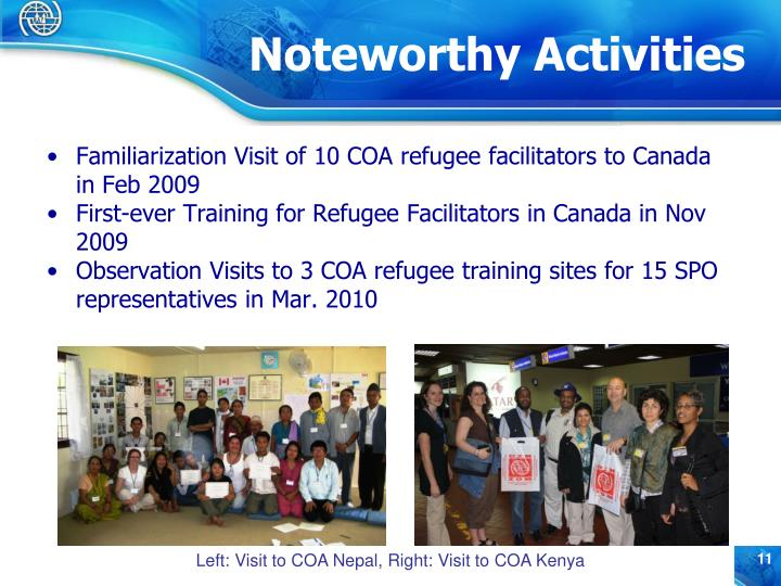 Familiarization Visit of 10 COA refugee facilitators to Canada in Feb 2009