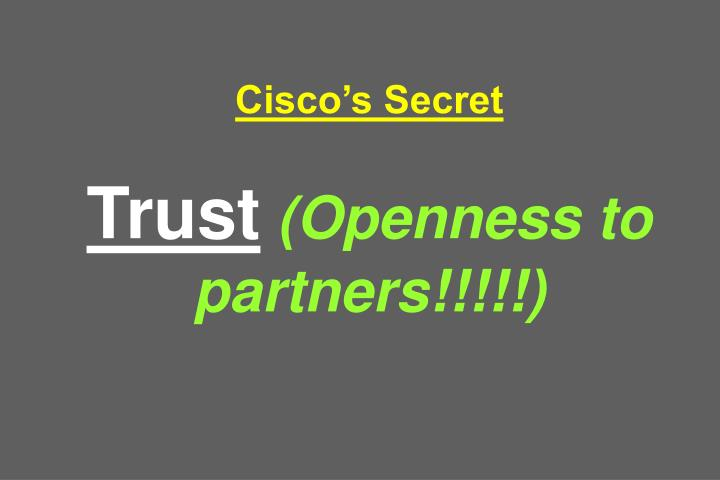 Cisco's Secret