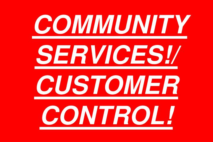 COMMUNITY SERVICES!/