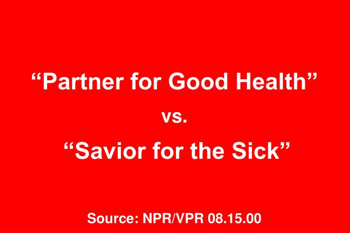 """Partner for Good Health"""