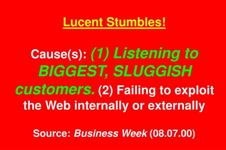 Lucent Stumbles!