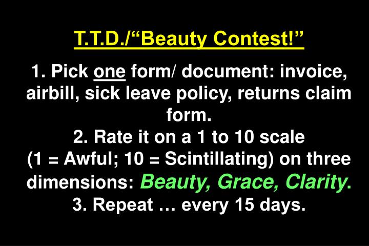 "T.T.D./""Beauty Contest!"""