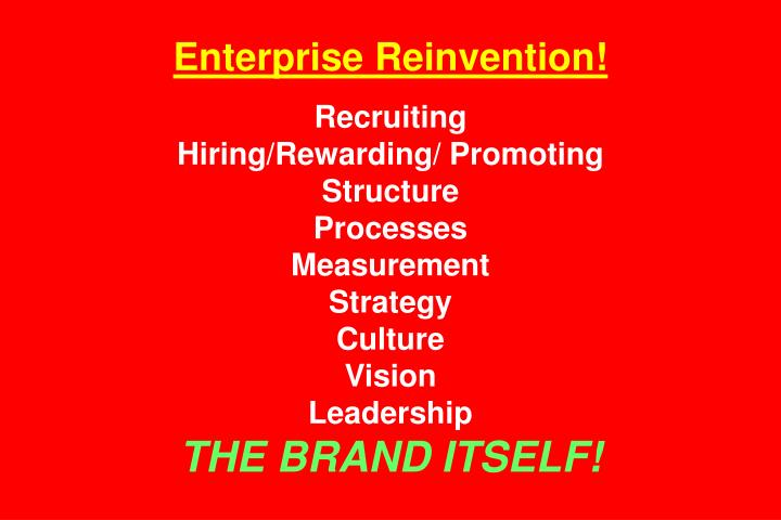 Enterprise Reinvention!