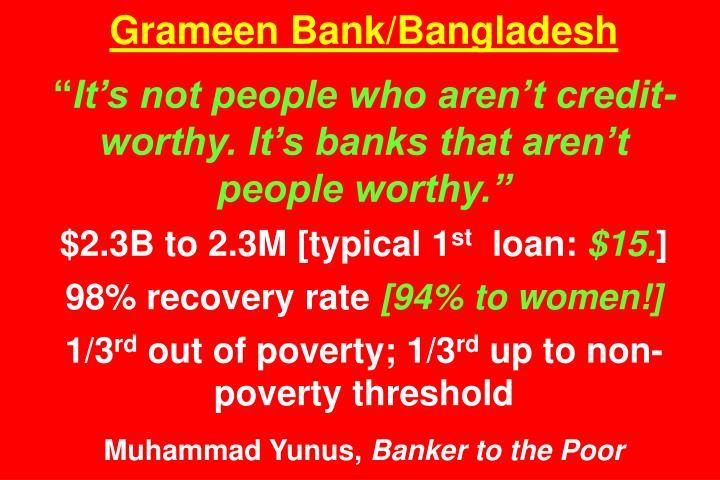 Grameen Bank/Bangladesh