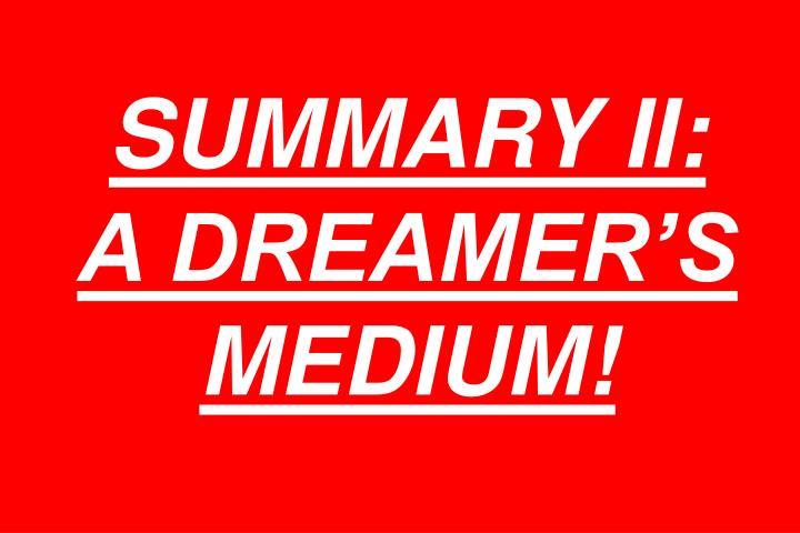 SUMMARY II: