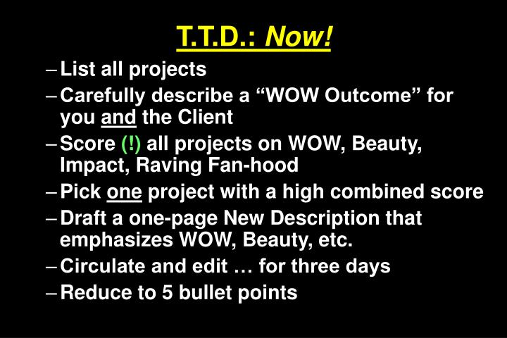 T.T.D.: