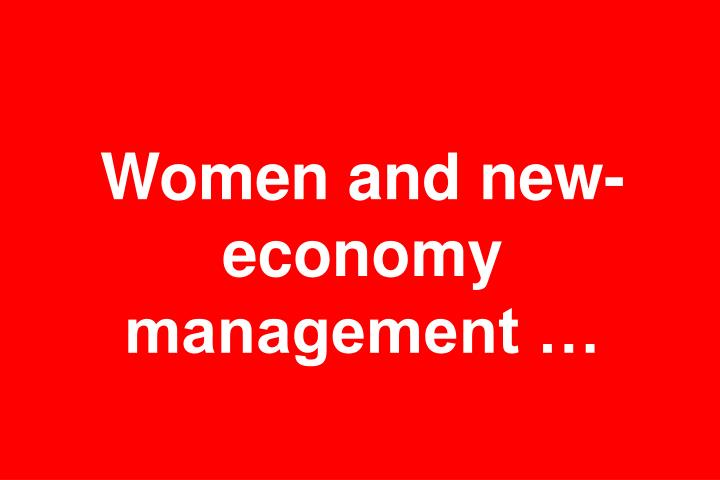 Women and new-economy management …