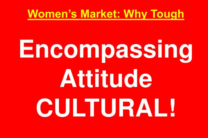 Women's Market: Why Tough