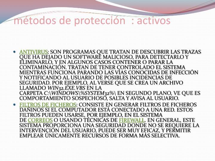 métodos de protección  : activos