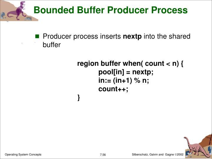 Bounded Buffer Producer Process