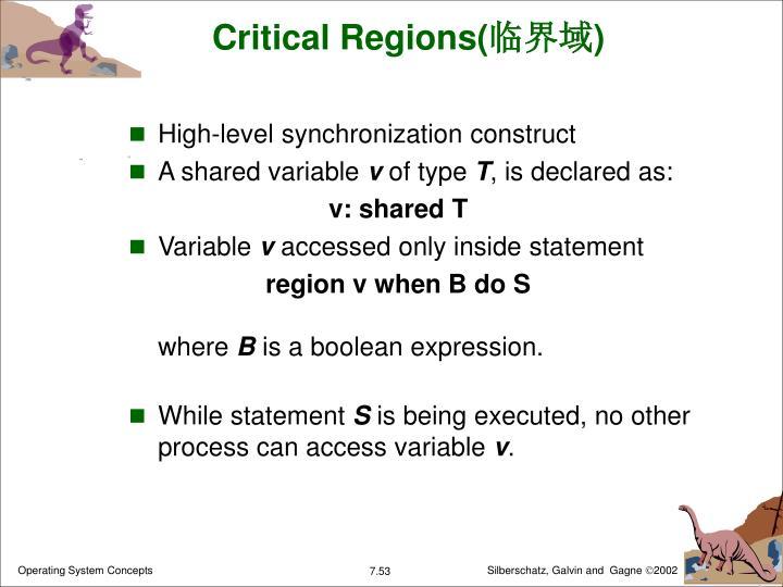 Critical Regions(