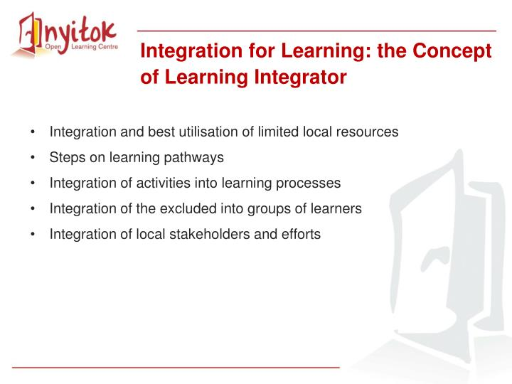 Integration for Learning: the Concept of Learning Integrator