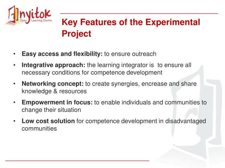 Key Features of the Experimental Project