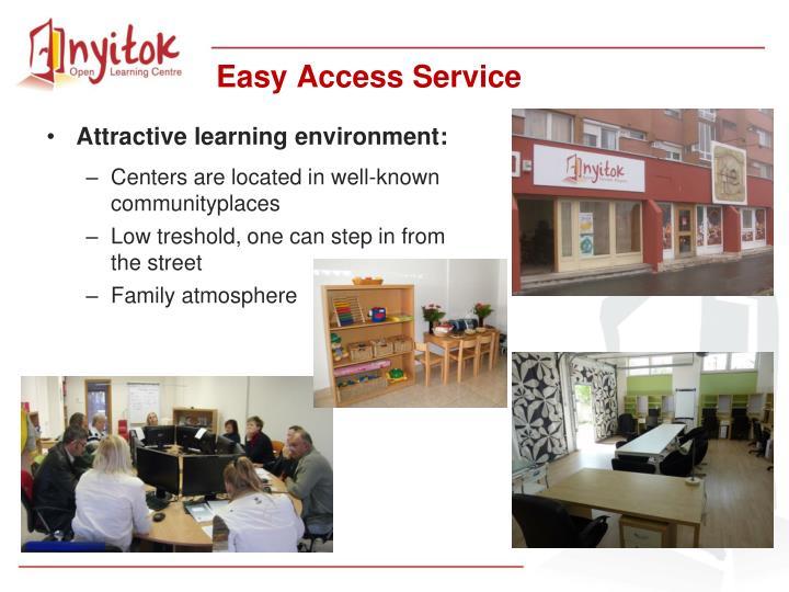 Easy Access Service