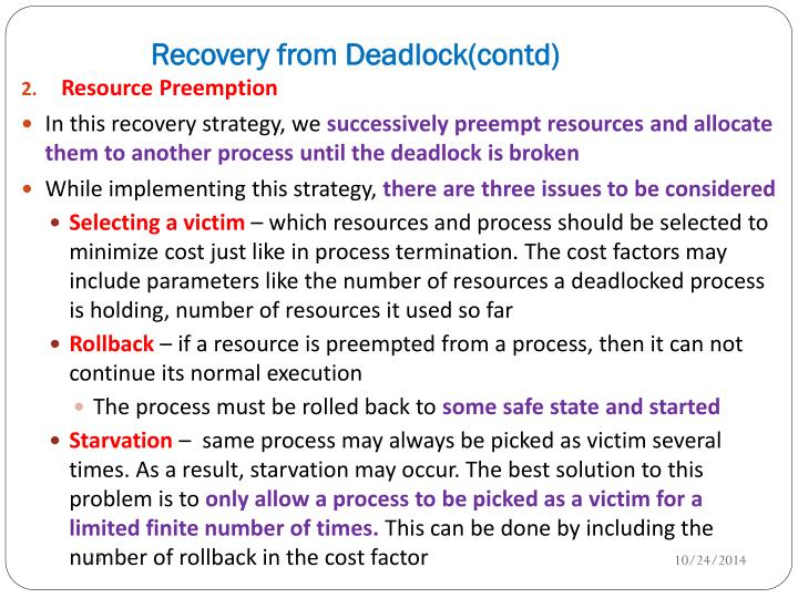 Recovery from Deadlock(contd)