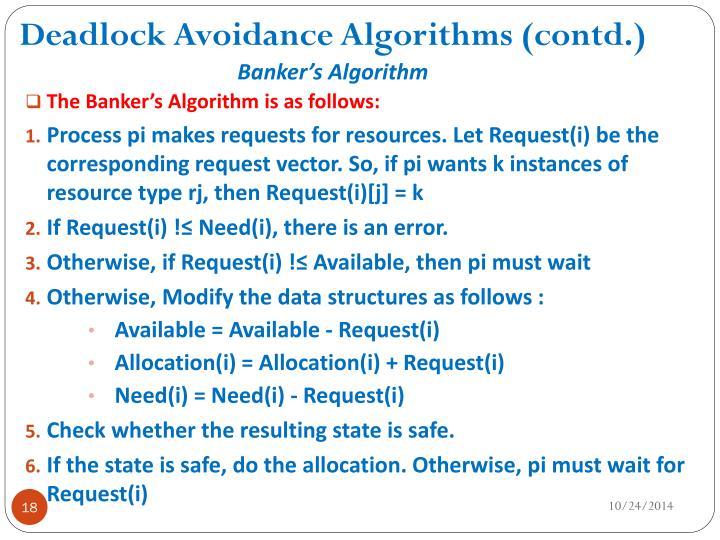 Deadlock Avoidance Algorithms (contd.)