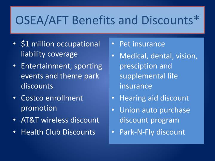 OSEA/AFT Benefits and Discounts*