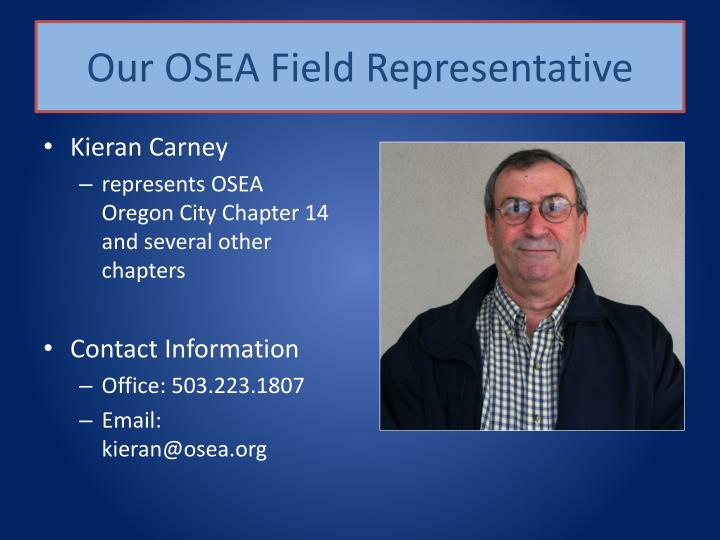 Our OSEA Field Representative