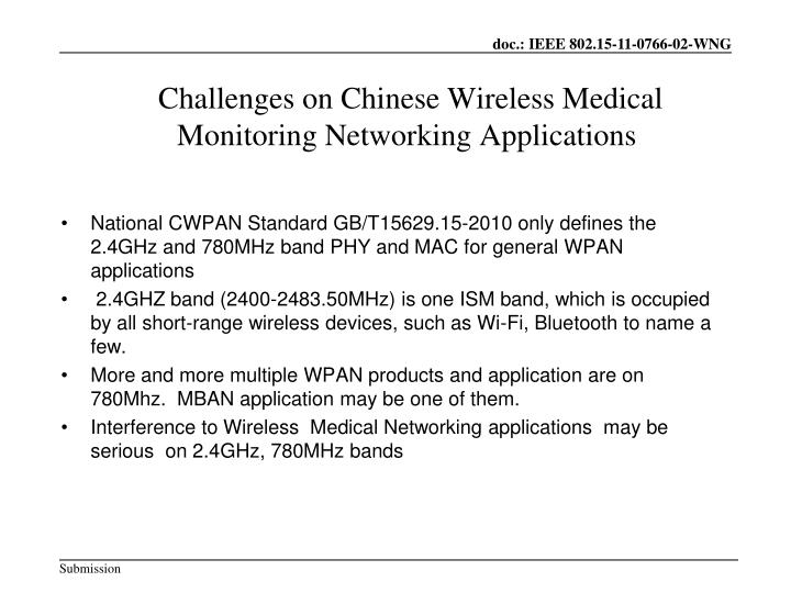 Challenges on chinese wireless medical monitoring networking applications1