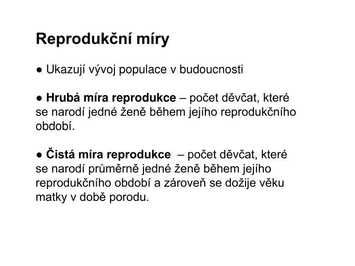Reprodukční míry