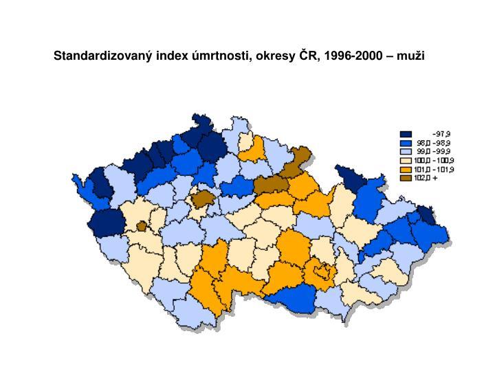 Standardizovaný index úmrtnosti,okresy ČR, 1996-2000 – muži