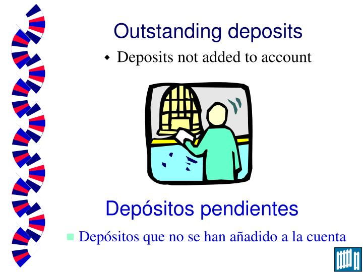 Outstanding deposits