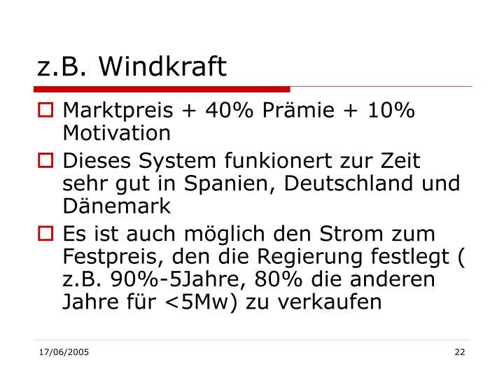 z.B. Windkraft