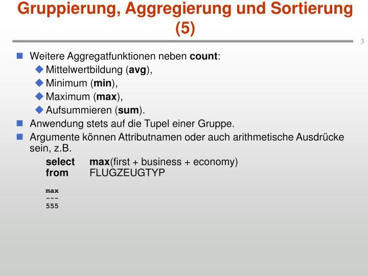 Gruppierung, Aggregierung und Sortierung (5)