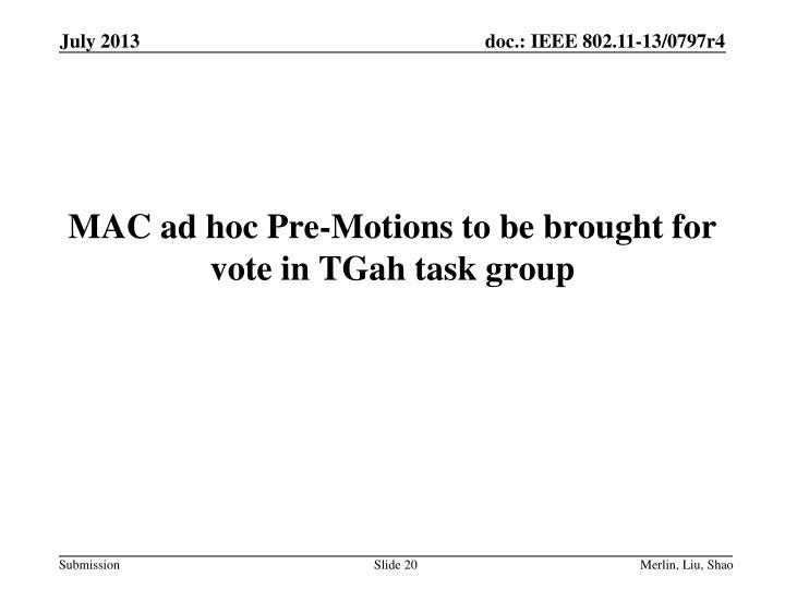 MAC ad hoc Pre-Motions