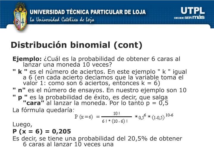 Distribución binomial (cont)