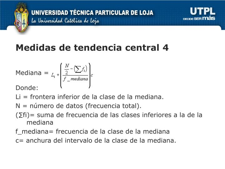 Medidas de tendencia central 4