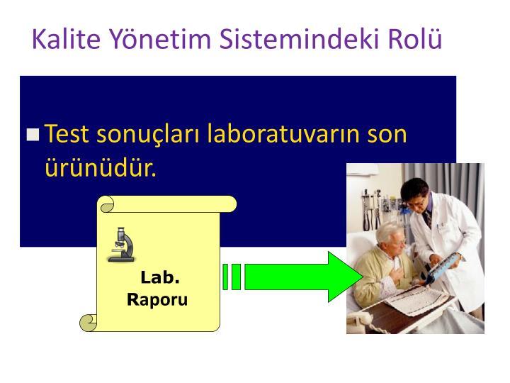 Kalite Yönetim Sistemindeki Rolü