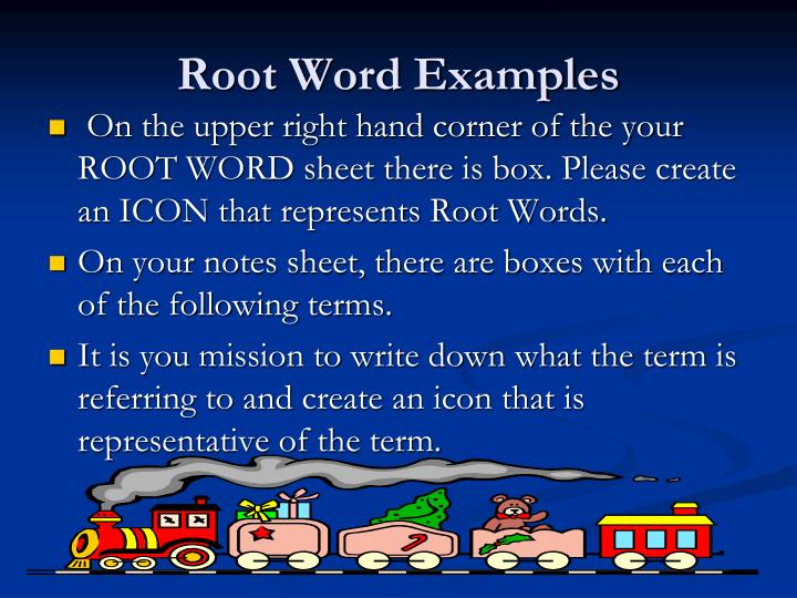 Root Word Examples