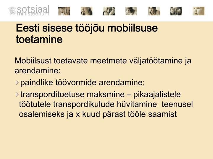 Eesti sisese tööjõu mobiilsuse toetamine