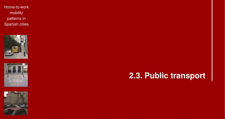 2.3. Public transport